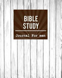 Bible Study Journal For Men Book PDF