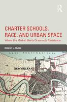 Charter Schools  Race  and Urban Space PDF