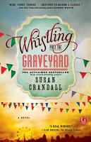 Whistling Past the Graveyard PDF