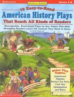 10 Easy To Read American History Plays That Reach All Kinds of Readers PDF