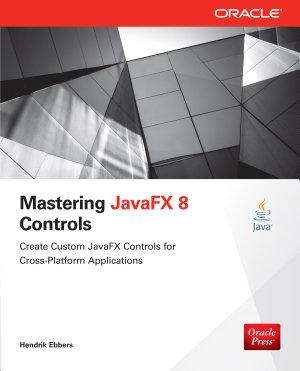 Mastering JavaFX 8 Controls