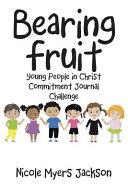 Bearing Fruit PDF