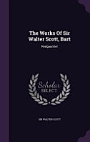 The Works of Sir Walter Scott  Bart PDF