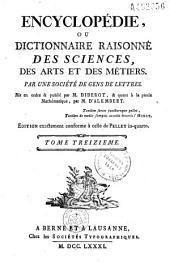 Encyclopédie ou dictionnaire raisonné des sciences, des arts et des métiers par une société de gens de lettres