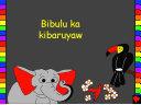 Bibulu ka kibaruyaw: