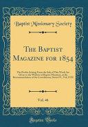 The Baptist Magazine for 1854  Vol  46 PDF