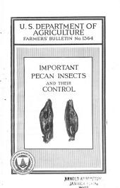 Important Pecan Insects and Their Control