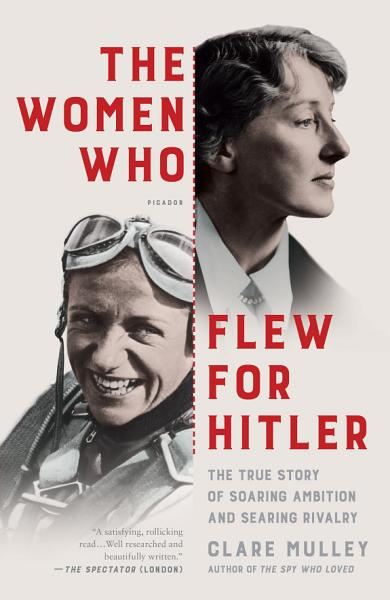 Download The Women Who Flew for Hitler Book