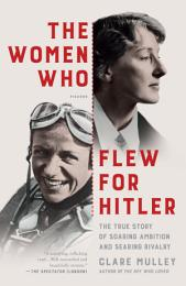 The Women Who Flew for Hitler