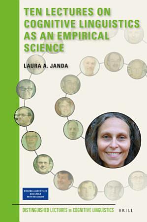 Ten Lectures on Cognitive Linguistics as an Empirical Science PDF