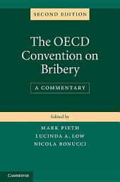 The OECD Convention on Bribery: A Commentary, Edition 2