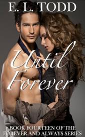 Until Forever (Forever and Always #14)