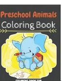 Preschool Animals Coloring Book
