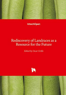 Rediscovery of Landraces as a Resource for the Future