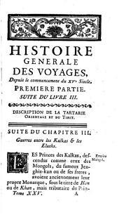 Histoire generale des voyages, ou, Nouvelle collection de toutes les relations de voyages par mer et par terre, qui ont été publiée jusqu' à présent dans les différentes langues de toutes les nations connues ...