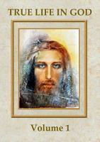 True Life in God  Volume 1  PDF