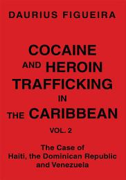 Cocaine and Heroin Trafficking in the Caribbean
