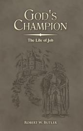 God's Champion: The Life of Job