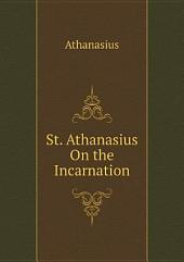 St. Athanasius On the Incarnation