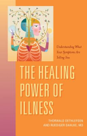 The Healing Power Of Illness