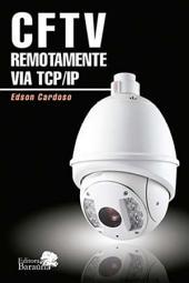CFTV REMOTAMENTE VIA TCP/IP