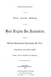 Report of the West Virginia Bar Association: Including Proceedings of the ... Annual Meeting, Volume 3