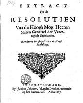 Extract uyt de Resolutien van de ... Staten Generael ... Raeckende het subject van de Vredehandelinge (19 April).