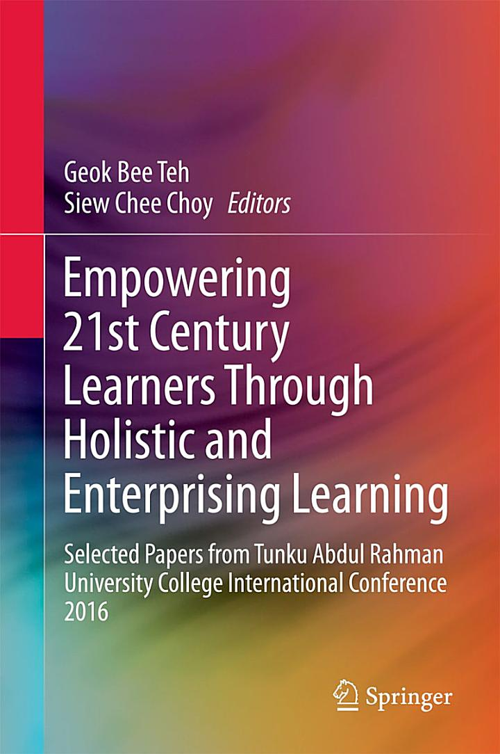 Empowering 21st Century Learners Through Holistic and Enterprising Learning