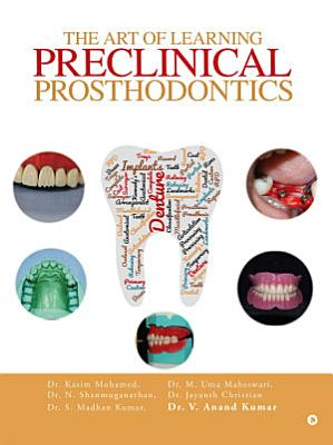 The Art of Learning Preclinical Prosthodontics PDF
