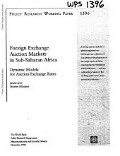 Foreign Exchange Auction Markets in Sub-Saharan Africa: Dynamic Models for the Auction Exchange Rates