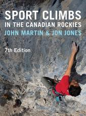 Sport Climbs in the Canadian Rockies: Edition 7