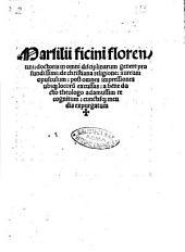 Marsilii ficini ... De christiana religione: aureum opusculum: post omnes impressiones ubique locorum excussas: a bene docto theologo adamussim recognitum ..