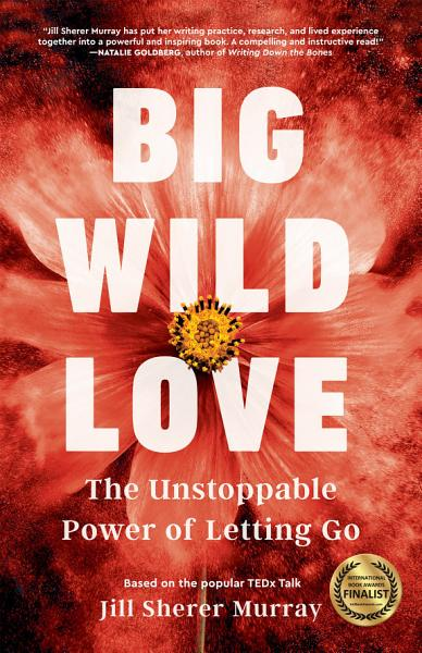 Download Big Wild Love Book