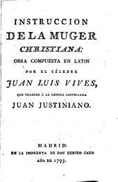 Instruccion de la muger christiana: Obra compuesta en latin