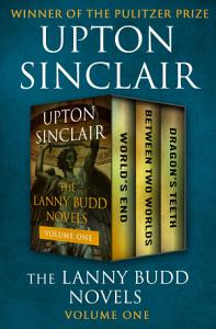 The Lanny Budd Novels Volume One Book