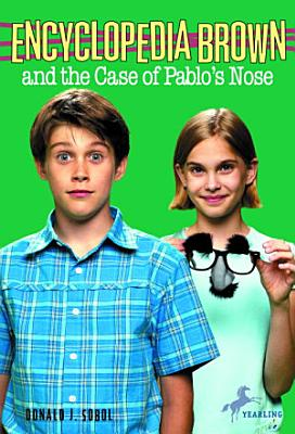 Encyclopedia Brown and the Case of Pablos Nose PDF