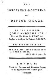 The Scripture-Doctrine of Divine Grace ... Second Edition