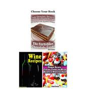 Let's Party - Creative Dessert and Wine Recipes: Dessert Bundle