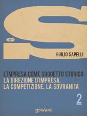 L'impresa come soggetto storico. La direzione d'impresa, la competizione, la sovranità – Vol. 2