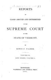 Reports of Cases Argued and Determined in the Supreme Court of the State of Vermont: Volume 55