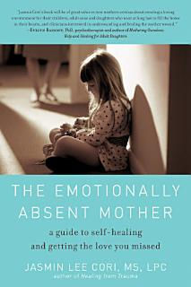 The Emotionally Absent Mother Book