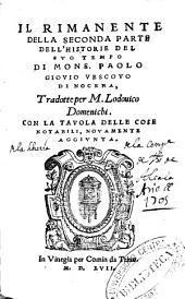 Il rimanente della seconda parte dell'historie del suo tempo di Mons. Paolo Giovio ...