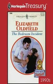 The Bedroom Incident