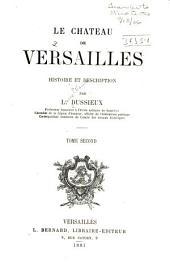 Le château de Versailles: histoire et description, Volume2
