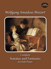 Complete Sonatas and Fantasies for Solo Piano