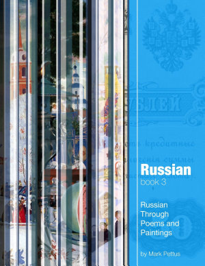 Russian  Book 3  Russian Through Poems and Paintings PDF