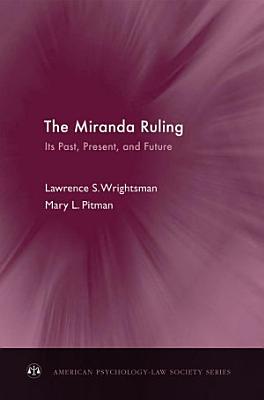 The Miranda Ruling