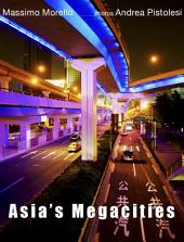 ASIA'S MEGACITIES