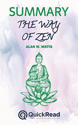 The Way of Zen by Alan Watts (Summary)