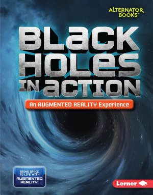 Black Holes in Action  An Augmented Reality Experience